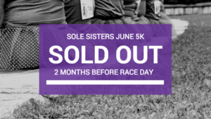 Sole Sisters Women's 5K Sells Out 2 Months Before Race